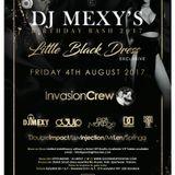 DJ MEXY'S BDAY BASH LITTLE BLACK DRESS PROMO MIX 2017