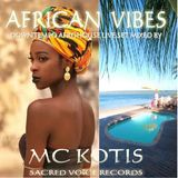 DJ MC KOTIS-African Vibes(Mixed By MC Kotis)