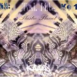 Kaaosradio Presents: Tusk Mite - The Plastic Planet