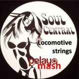 Simon De Jano, Madwill, Soul Central - Locomotive Strings (Pelayo Mash)