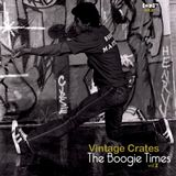 [Astral Projects] Vintage Crates - The Boogie Times vol. 7