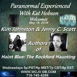 Paranormal Experienced 20160518 Kim Johnson and Jenny C. Scott.mp3