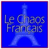 Le Chaos Francais - Mercoledì 23 Maggio 2018