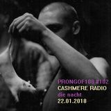 Prongof108 #102 with Samuele Paletti - Die Nacht 22.01.2018