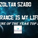 Zoltan Szabo-Trance Is My Life 183 Tune Of The Year 2018 Top 10