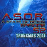 A.S.O.R. [episode 52] - DJ TELSO - TRANXMAS 2017