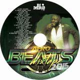 Afrobeats Mixtape 2015