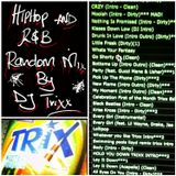 TriXx RaNdOmNeSs R&b HiPHoP FrEeSTyLE MiX *Explicit*
