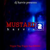 MUSTARD harvie 2(T.T.T.R SERIES)-dj harvie