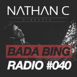 Nathan C - Bada Bing Radio Show #040