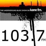 The Underground Music Show - Kane FM 3rd December 2011 | Hosted by Martin & Rhoades & Dub Concept