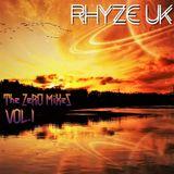 RhyZe UK: The ZeR0 Mixes | 2017 | Vol.1 - Game of ThroneZ
