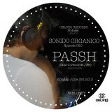Sonido Organico Episode 20 hosted by PABLoKEY ft. Passh! (Oblivio Records / P6)Bog, Colombia 6.03.13