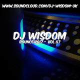Dj Wisdom - Bounce 2017 - Vol.07 (19.07.2017)