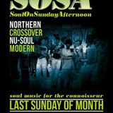 SOSA - Soul on Sunday afternoon early doors