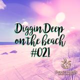 Diggin Deep on the Beach #021 - DJ Lady Duracell