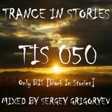 Sergey Grigoryev - Trance In Stories 050 (Only BIS - Back In Stories)