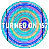 Turned On 157: Space Dimension Controller, John Daly, Zepherin Saint, Gaiser, Dubfire