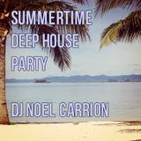 Summer Deep House Party - Noel Carrión - 20/06/14