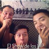 El Show de los VIP 22072014