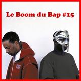 """Le Boom du Bap #15 : """"Let's Get Free"""""""