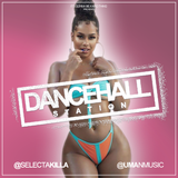 SELECTA KILLA & UMAN - DANCEHALL STATION SHOW #303