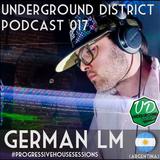 Underground District 017 Special Guest German Lm (Argentina)