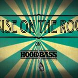 HOUSE ON THE ROCKS  ON HOOK AND BASS RADIO