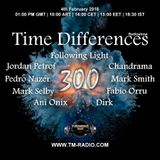 Following Light - Time Differences 300 4th February 2018 on TM Radio