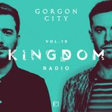Gorgon City KINGDOM Radio 010