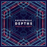 """Psychedelic Depths"" compiled by Cybered"