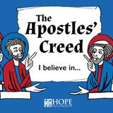 The Apostles' Creed Pt. 13: Amen - Audio