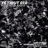Yeti Out 010 - Eri Yeti ft Kastle - Radar Radio