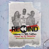 REWIND MIXTAPE VOL. 1 [90'S EDITION] | MIXED BY DJ DEZASTAR