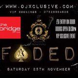 DJ Dee @ Faded @ Bridge 251117