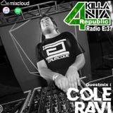 Killa4nia Republic Radio E:37 FT COLE RAVI