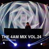 The 4 AM Mix Vol. 24