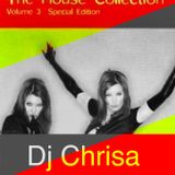 The House Collection Vol 3 Part 2 (Tribute mix) - Dj Chrisa Akin