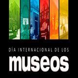 Día internacional de los museos. Mayo 2018