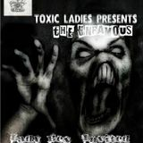 The Unfamous @ Toxic Sickness Radio (lady bed invited)