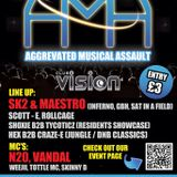SK-2 & Maestro - Aggrevated Musical Assault set 28-02-14