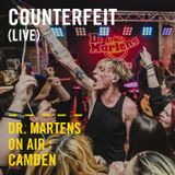 Counterfeit (Live) | Dr. Martens On Air: Camden
