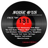 """Noise r'us # 131 """"face on"""" (Janvier 2019)"""