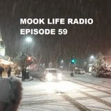 Mook Life Radio Episode 59