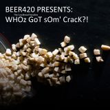 Eppy 6 BEER420_Game_Show_WHOZ_GOT_SUM_CRACK