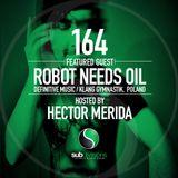 SGR 164 Robot Needs Oil & Hector Merida