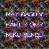 Neko Sensei - May Bash V part 2 of 2