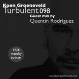 Koen Groeneveld Turbulent 098 + Guest Mix Quentin Rodriguez