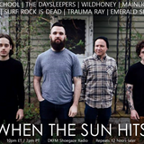 When The Sun Hits #138 on DKFM