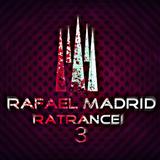 Rafael Madrid - RaTrance! ¡Trance Moment 3! (09/10/2017)